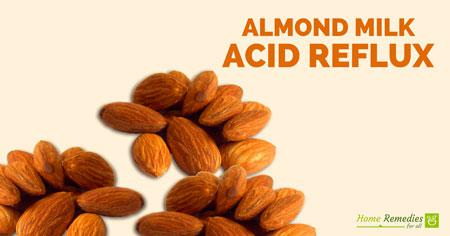 almond milk for acid reflux